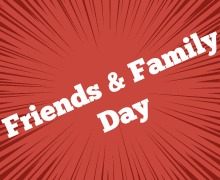 Friends & Family Day | Saturday, June 24