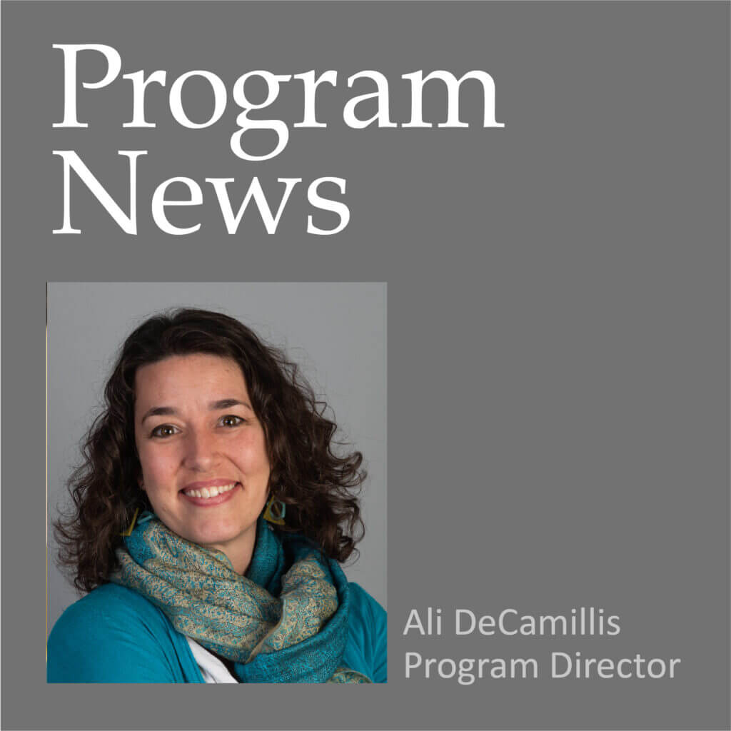 Program News by Ali DeCamillis - September 2019